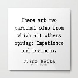 65     Franz Kafka Quotes   190910 Metal Print