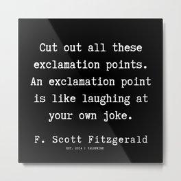 18    | F.Scott Fitzgerald Quotes | 191205 Metal Print