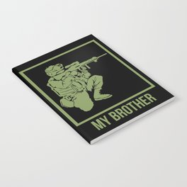 ARMY: Your Brother My Brother Notebook