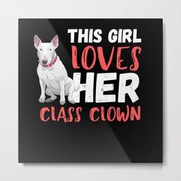 This Girl Loves Her Bull Terrier Metal Print