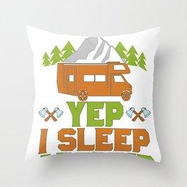 Funny Camper Gift Yep I Sleep Around Camping Humor Throw Pillow