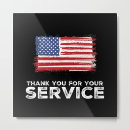 Thank You For Your Service Metal Print