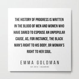 15      Emma Goldman Quotes   200602 Metal Print