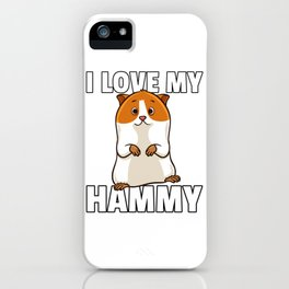 Hamster Pet Rodent Funny Role iPhone Case