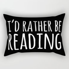 I'd Rather Be Reading - Inverted Rectangular Pillow