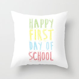 Happy First Day Of School Back To School Studying Gifts Throw Pillow