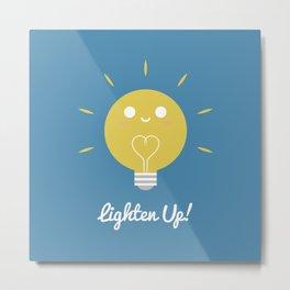 Lighten Up Metal Print