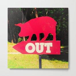 Pig Out Metal Print