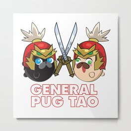 Poopie and Doopie - General Pug Tao Metal Print