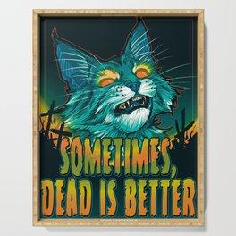scott robertson orange sometimes dead is better t-shirt tank top   sticker  print art Serving Tray