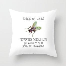 Dedicates whole life to annoy you Throw Pillow