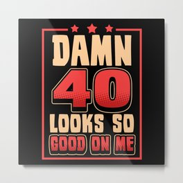 40 Years Birthday Party Gift Metal Print