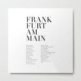 Frankfurt Am Main Monuments Metal Print