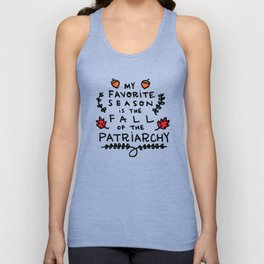 My Favorite Season is the Fall of the Patriarchy Unisex Tanktop