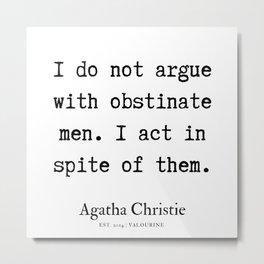 27  | Agatha Christie Quotes | 190821 Metal Print