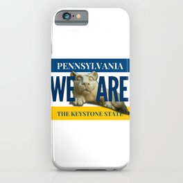 Pennsylvania We Are Nittany Lion Gifts iPhone Case