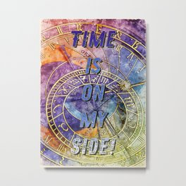 Time is on my Side - Fight the VIRUS Metal Print