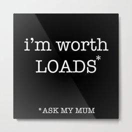 ask mum Metal Print