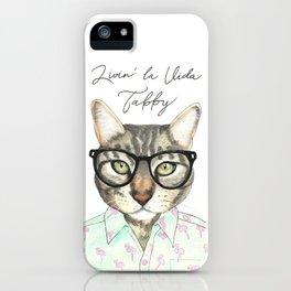 Livin' La Vida Tabby iPhone Case