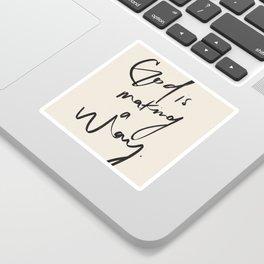God is Making a Way Sticker