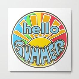 Hello Summer, summer sticker, rainbow colors, Sunshine Metal Print