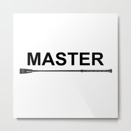 Text Master and Whip #A4786 Metal Print