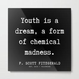 56   | F.Scott Fitzgerald Quotes | 191205 Metal Print
