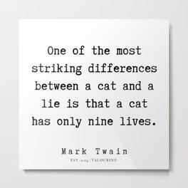 65      Mark Twain Quotes   190730 Metal Print