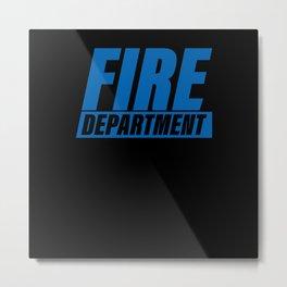 Firefighter Fire Department Metal Print