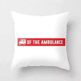 Paramedics Do it in the Rear Funny Crude T-shirt Throw Pillow
