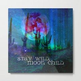 Stay Wild Desert Aurora Metal Print
