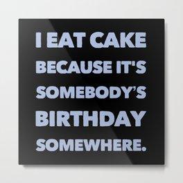 Eating Cake Metal Print