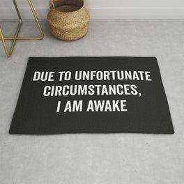 I Am Awake Funny Quote Rug