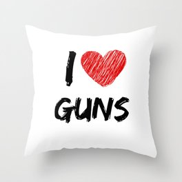 I Love Guns Throw Pillow