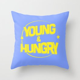 Young & Hungry Throw Pillow