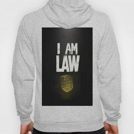 I Am the Law - Judge Dredd Hoody