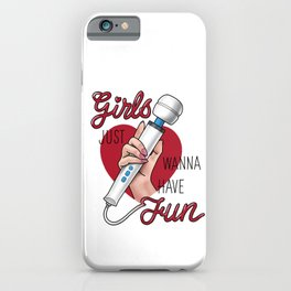 Have fun iPhone Case