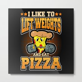Muscle Building Protein Pizza Bodybuilding Gift Metal Print