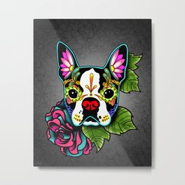 Boston Terrier in Black - Day of the Dead Sugar Skull Dog Metal Print