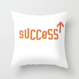 There Is No Elevator to Success Throw Pillow
