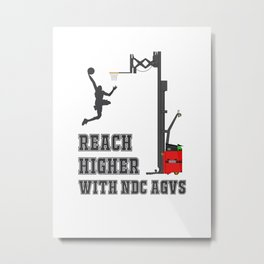 Reach Higher with NDC AGVs Alt 2 Metal Print