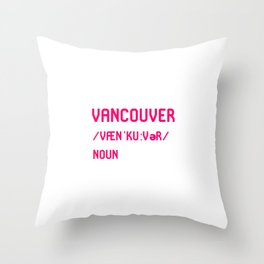 Vancouver British Columbia BC Canada Dictionary Meaning Throw Pillow