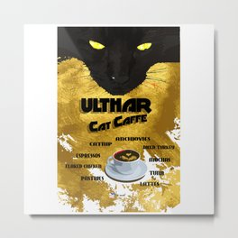 Ulthar Cat Caffe Metal Print