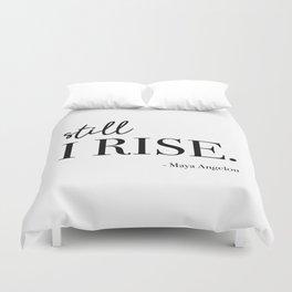 Still I Rise - Maya Angelou Duvet Cover