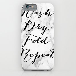 Wash dry fold repeat marble laundry print iPhone Case
