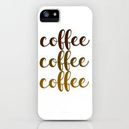 COFFEE COFFEE COFFEE iPhone Case
