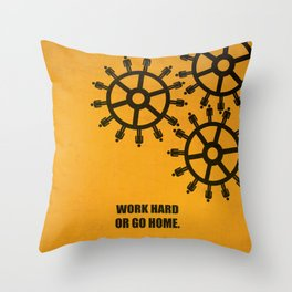 Lab No.4 -Work Hard Or Go Home Corporate Startup Quotes poster Throw Pillow