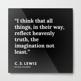 88    | 191121 | C. S. Lewis Quotes Metal Print