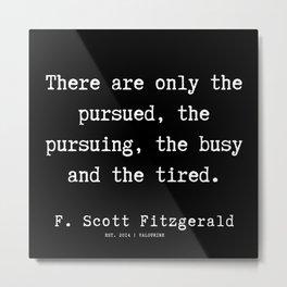 14    | F.Scott Fitzgerald Quotes | 191205 Metal Print