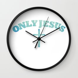 Only Jesus Wall Clock
